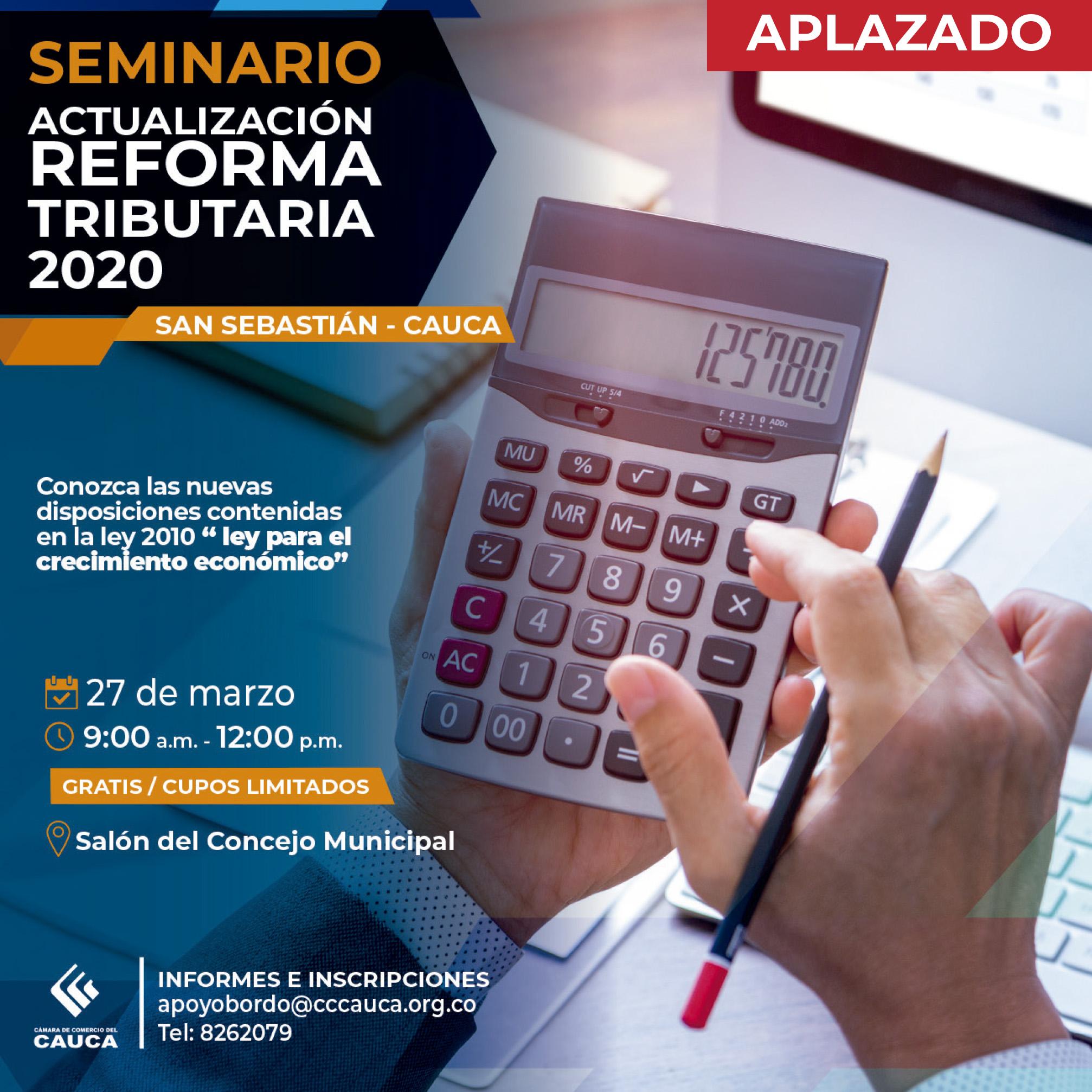 Seminario Actualización en Reforma Tributaria – San Sebastián, Cauca