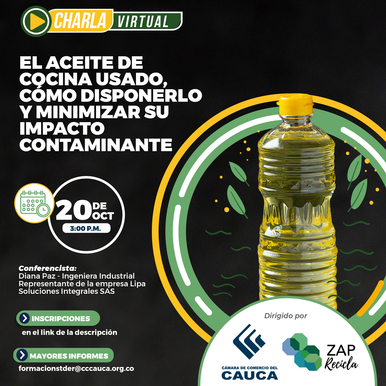 """Charla virtual """"El aceite de cocina usado, cómo disponerlo y minimizar su impacto"""""""