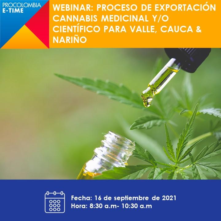 Webinar proceso de exportación del Cannabis Medicinal y/o Científico para los departamentos de Valle, Cauca y Nariño