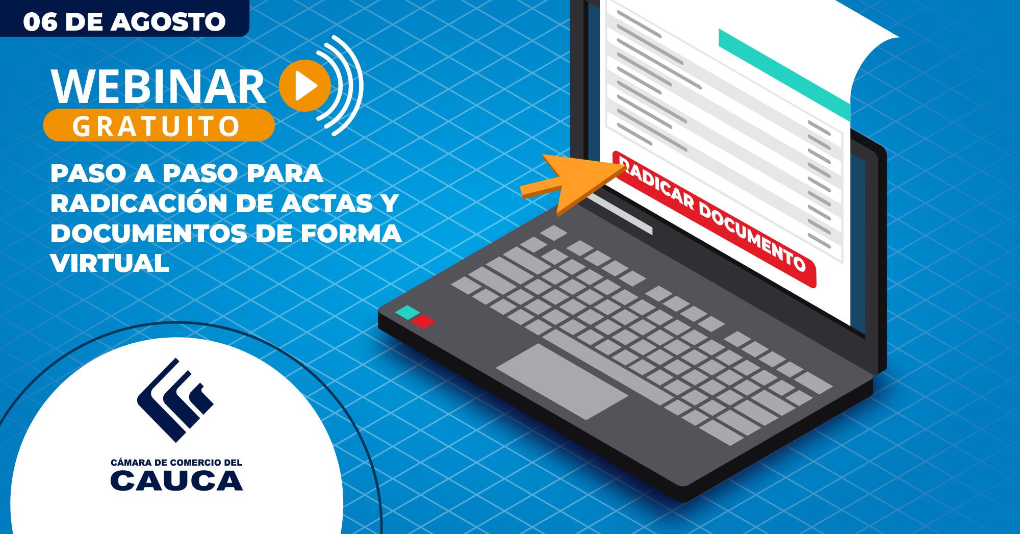 Webinar - Paso a Paso para radicación actas y documentos de forma virtual