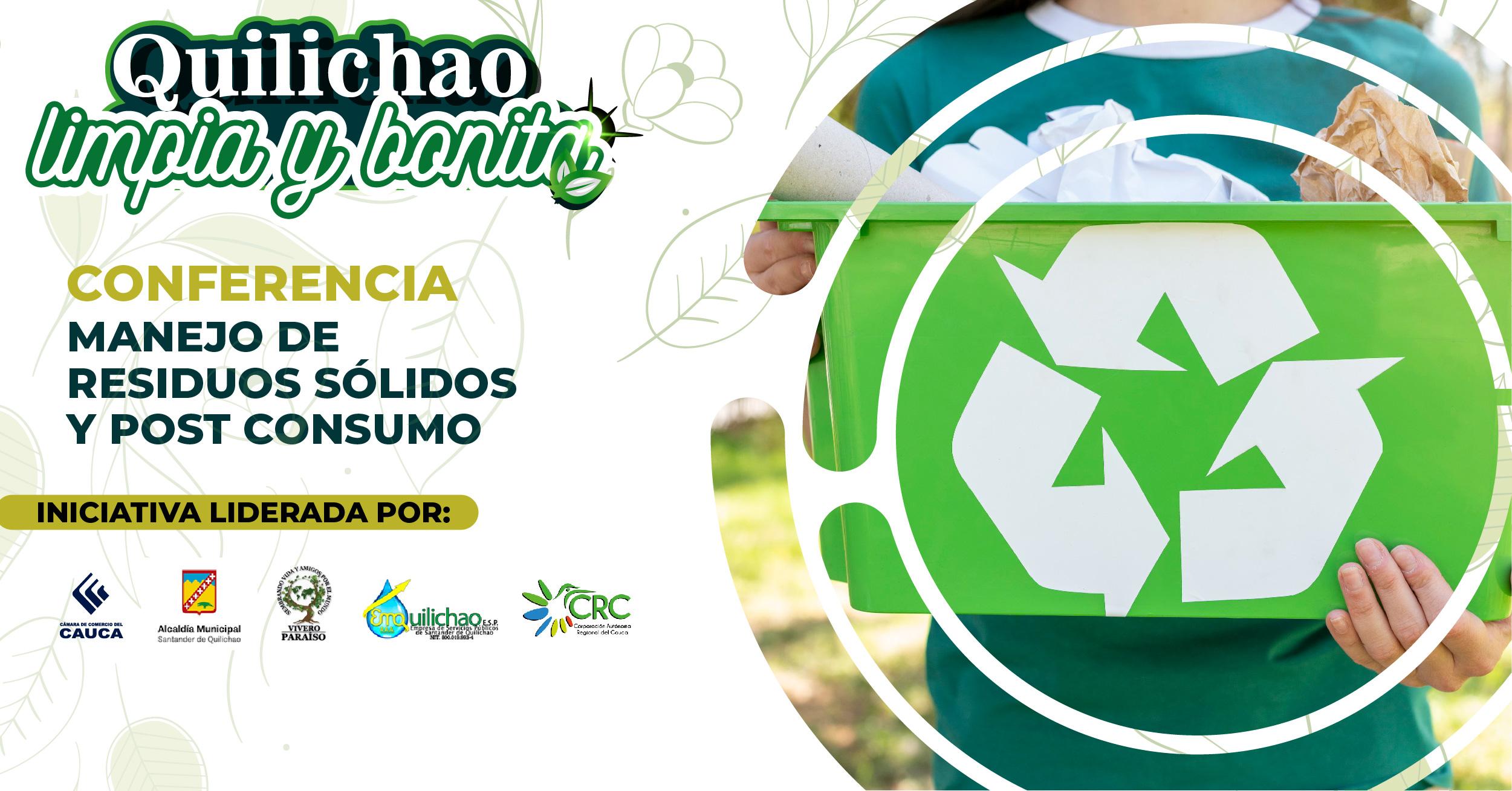 Conferencia: Manejo de Residuos sólidos y Post consumo