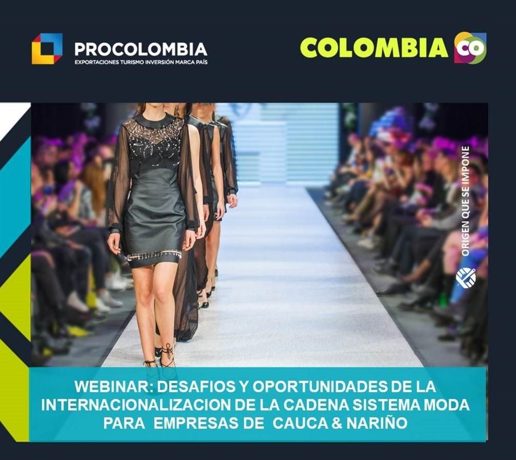 Webinar: Desafíos y Oportunidades de la Internacionalización de la Cadena Sistema Moda para Empresas del Cauca y Nariño