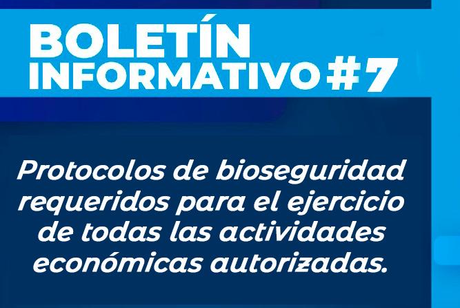 Protocolos de bioseguridad requeridos para el ejercicio de todas las actividades económicas autorizadas.