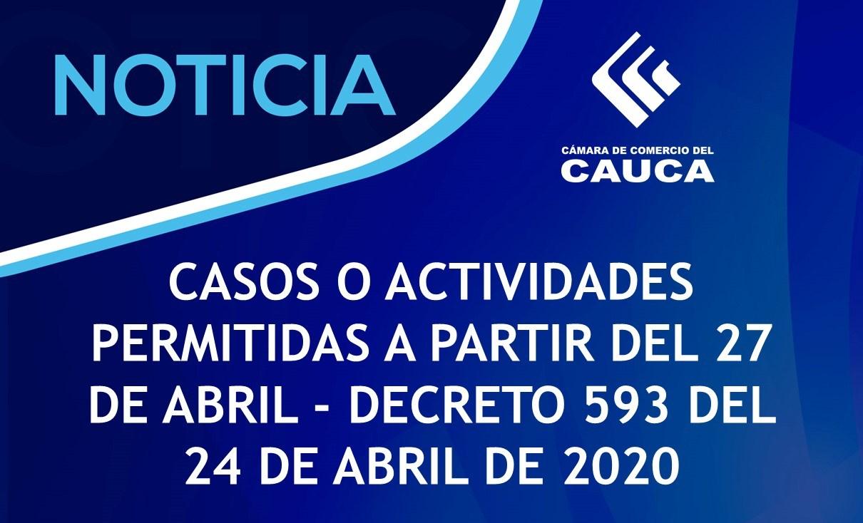 Casos o actividades permitidas a partir del 27 de abril  Decreto 593 del 24 de abril de 2020