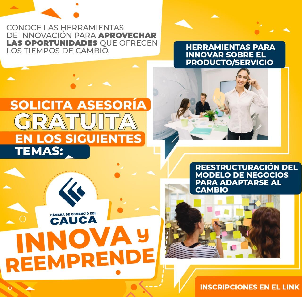 Solicite asesoría gratuita en temas de Reestructuración del Modelo de negocios y Herramientas para innovar