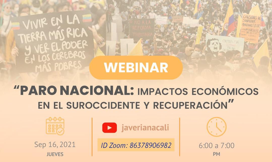 """Webinar IMAE Cauca: """"Paro Nacional"""" Impactos Económicos en el Suroccidente y Recuperación"""