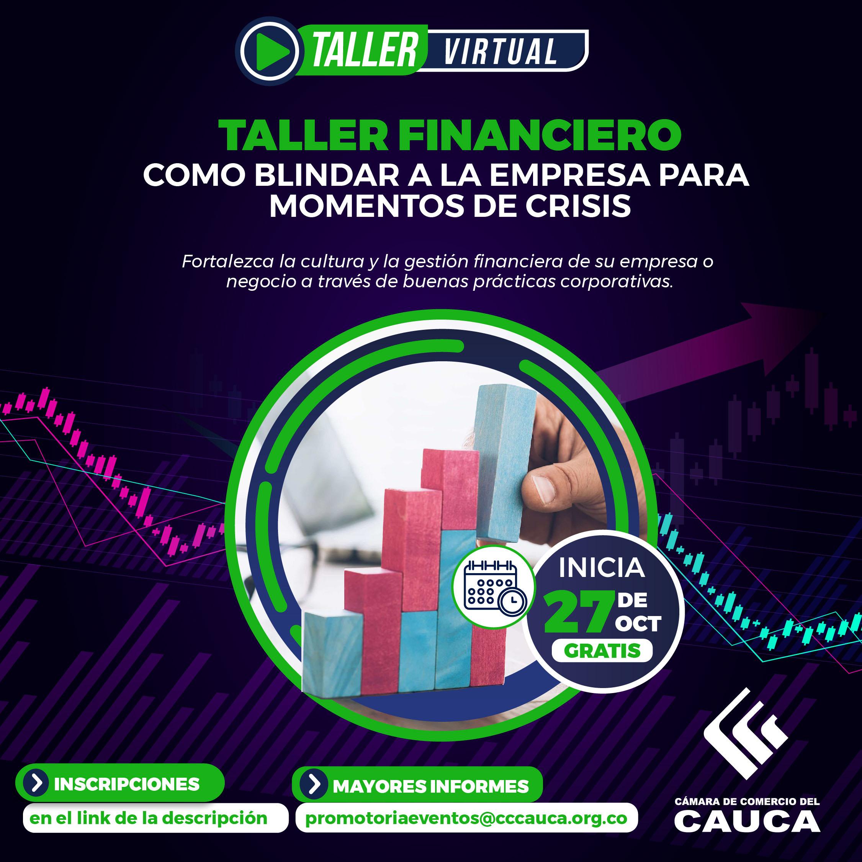 https://www.cccauca.org.co/actualidad/eventos/taller-financiero-como-blindar-la-empresa-para-momentos-de-crisis