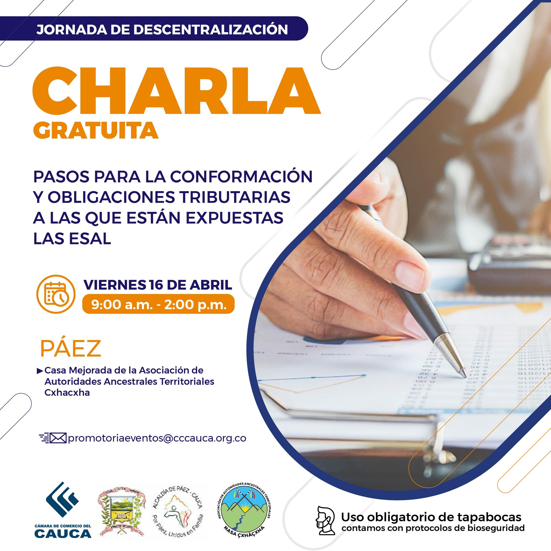 Charla: Pasos para la conformación y obligaciones tributarias a las que están expuestas las ESAL - Páez