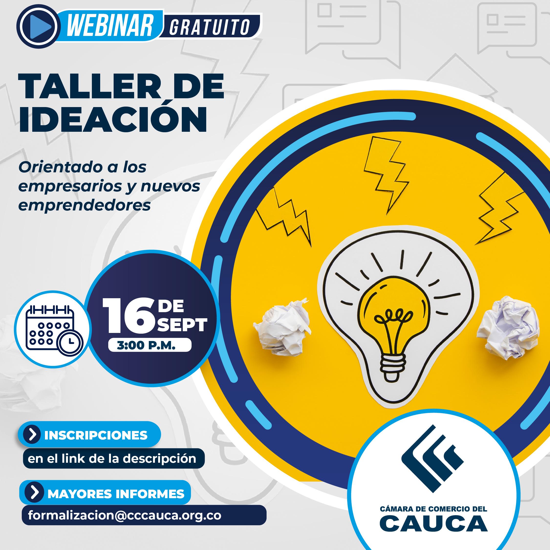 Taller Virtual Ideación: Orientado a los empresarios y nuevos emprendedores.